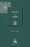 Filosofía de la religión (Cátedra Eusebio Francisco Kino)