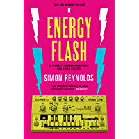 Energy Flash: A Journey Through Rave Music and