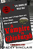 A Vampire In Edinburgh (Dark Dates Short Stories Book 3)