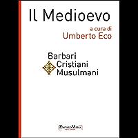 Il Medioevo - Barbari Cristiani Musulmani