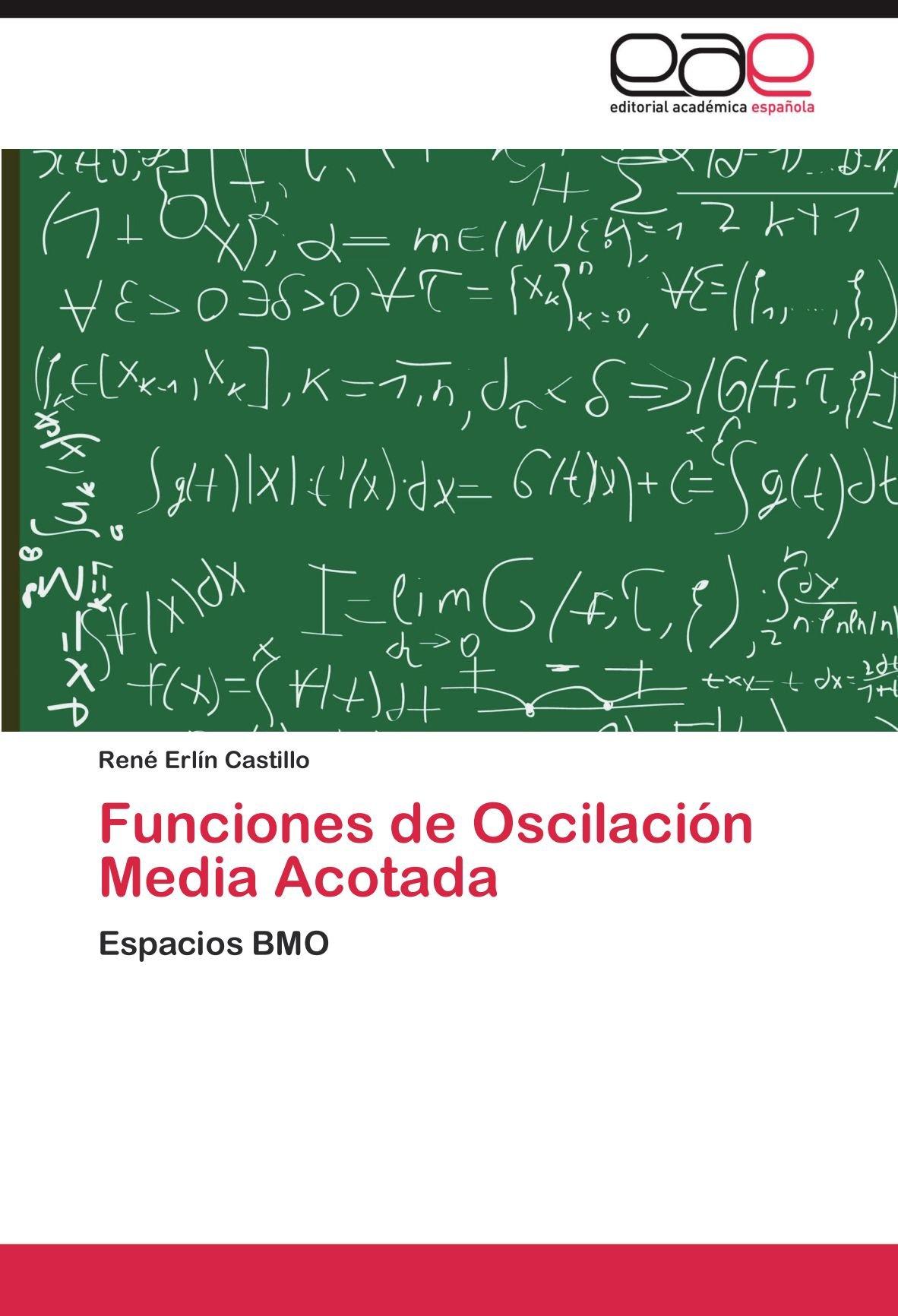 Read Online Funciones de Oscilación Media Acotada: Espacios BMO (Spanish Edition) ebook