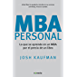 MBA Personal: Lo que se aprende en un MBA por el precio de un libro