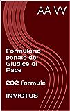 Formulario penale del Giudice di Pace (Formulari giuridici)