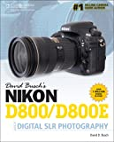 David Busch's Nikon D800/D800E Guide to Digital SLR Photography