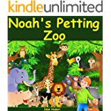 Noah's Petting Zoo: Children's book for ages 2 4 8 with animals (Bedtime Stories Early Readers Picture Books in Kids Collection 1)