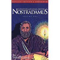 Conversations with Nostradamus: Volume 1