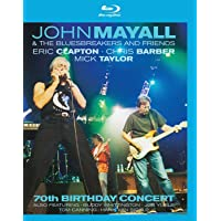 Mayall John & The Bluesbreakers - 70th birthday concert
