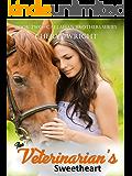 The Veterinarian's Sweetheart (Callahan Brothers Book 2)