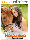 The Veterinarian's Sweetheart (Callahan Brothers Book 2)