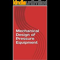 Mechanical Design of Pressure Equipment
