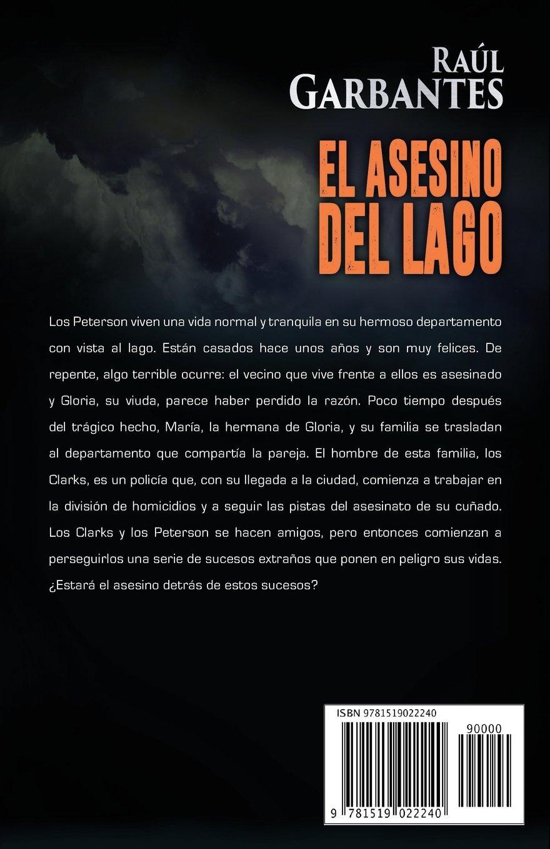 El Asesino del Lago (Misterios de Blue Lake) (Spanish Edition): Raúl Garbantes: 9781519022240: Amazon.com: Books