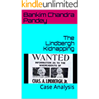 The Lindbergh Kidnapping: Case Analysis