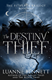 The Destiny Thief (The Fitheach Trilogy Book 3) (English Edition)