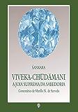 Viveka-Chudamani - A Jóia Suprema da Sabedoria