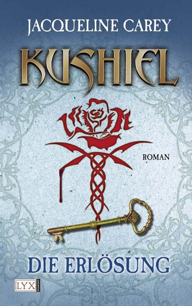 Kushiel 03: Die Erlösung