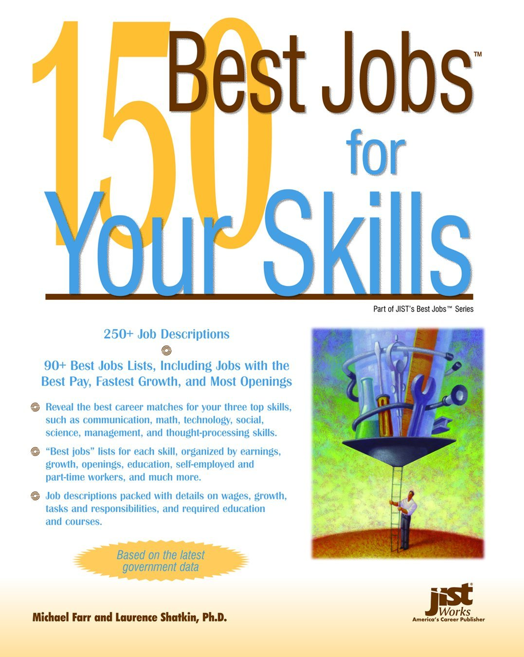 150 best jobs for your skills michael farr laurence shatkin 150 best jobs for your skills michael farr laurence shatkin 9781593574178 amazon com books