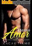 Eterno amor (Portuguese Edition)