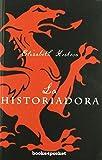 La historiadora (Books4pocket narrativa)
