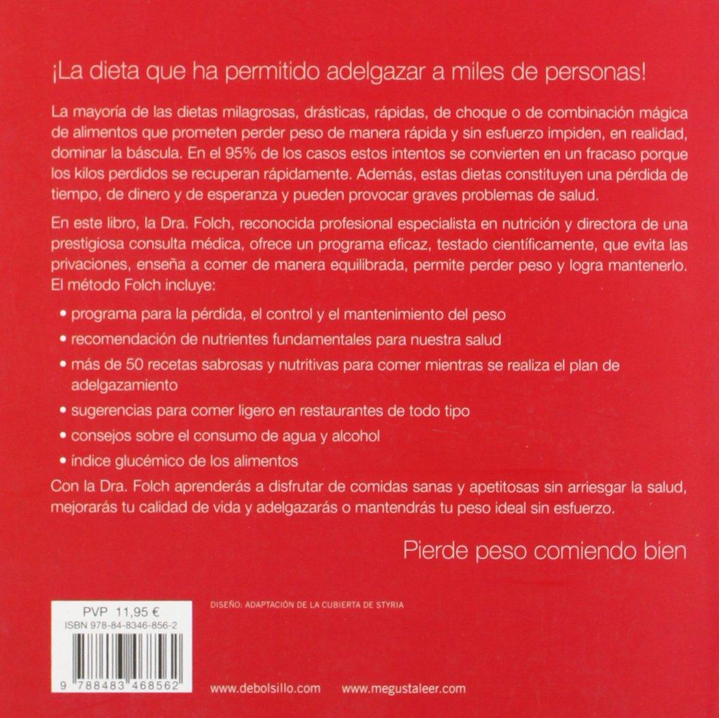 El metodo de la Dra. Folch/ The Dr. Folchs Method: El ...