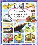 Diccionario por imagenes de los transportes/ Picture Dictionary of Transportation