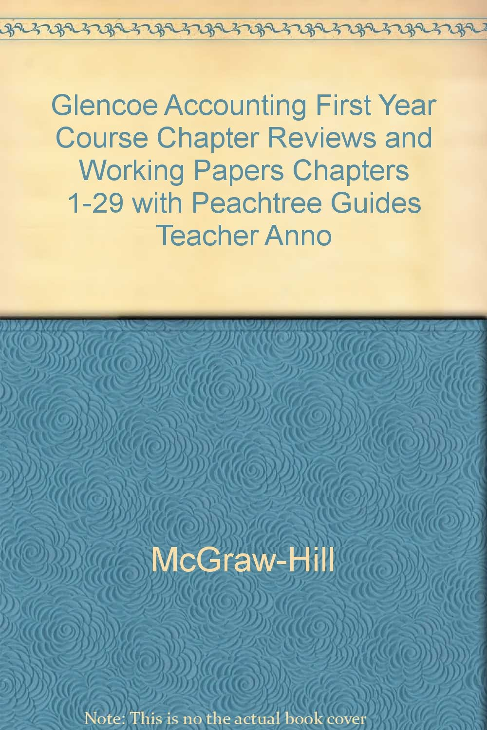 Accounting Real-world Applications and Connections First Year Course Ch.  Reviews and Working Papers: glencoe mcgraw hill: 9780078460999: Amazon.com:  Books