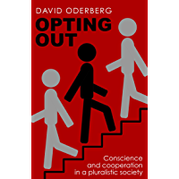 Opting Out: Conscience and Cooperation in a Pluralistic Society