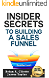 sales funnel strategies :Discover the Fastest, Cheapest, and Easiest Way To Building A Sales Funnel: Learn Sales Funnel Strategies That Work