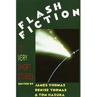 Flash Fiction: Very Short Stories