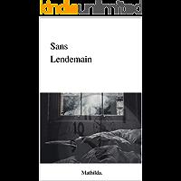 Sans lendemain (Harvey t. 1) (French Edition)