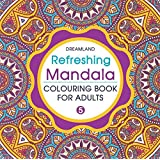 Refreshing Mandala - Colouring Book for Adults Book 5