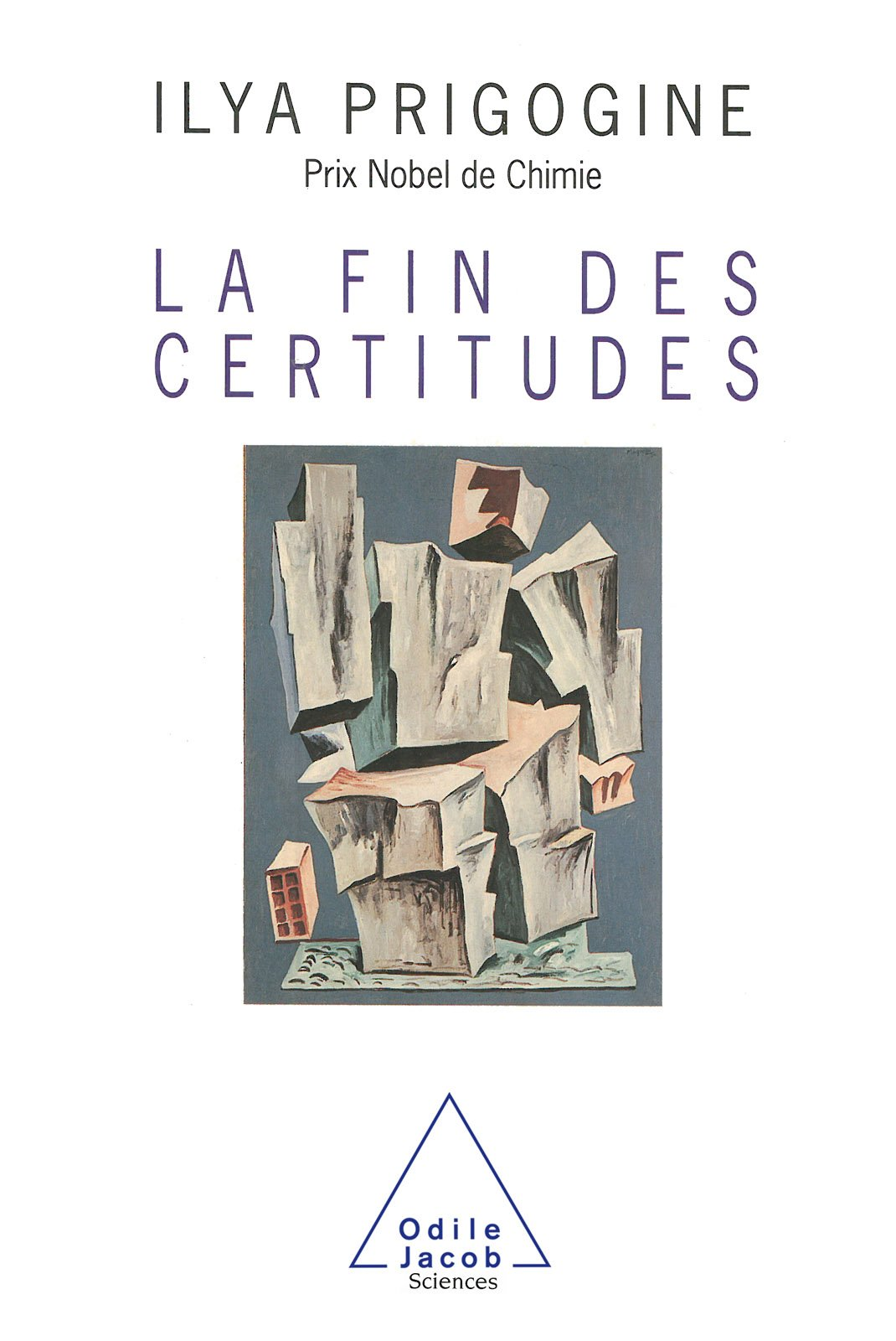 La Fin Des Certitudes  SCIENCES   French Edition
