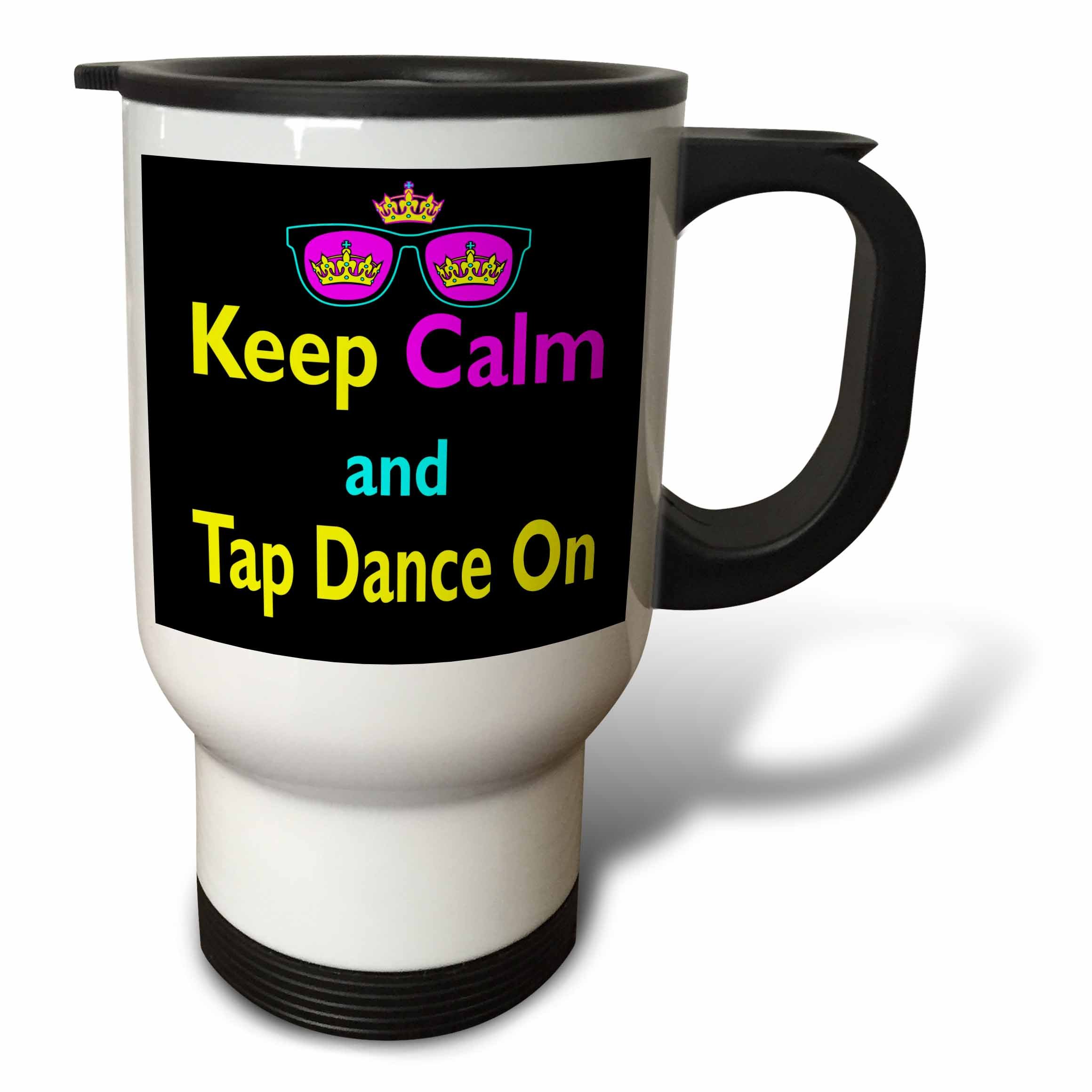 3dRose tm_116834_1'' Cmyk Keep Calm Parody Hipster Crown and Sunglasses Keep Calm and Tap Dance on'' Travel Mug, 14 oz, Multicolor