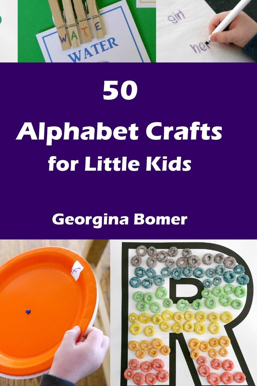 Download 50 Alphabet Crafts for Little Kids pdf