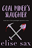 Coal Miner's Slaughter (Goodnight Mysteries Book 4)