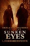 Sunken Eyes (Cruel and Beautiful World Book 2)