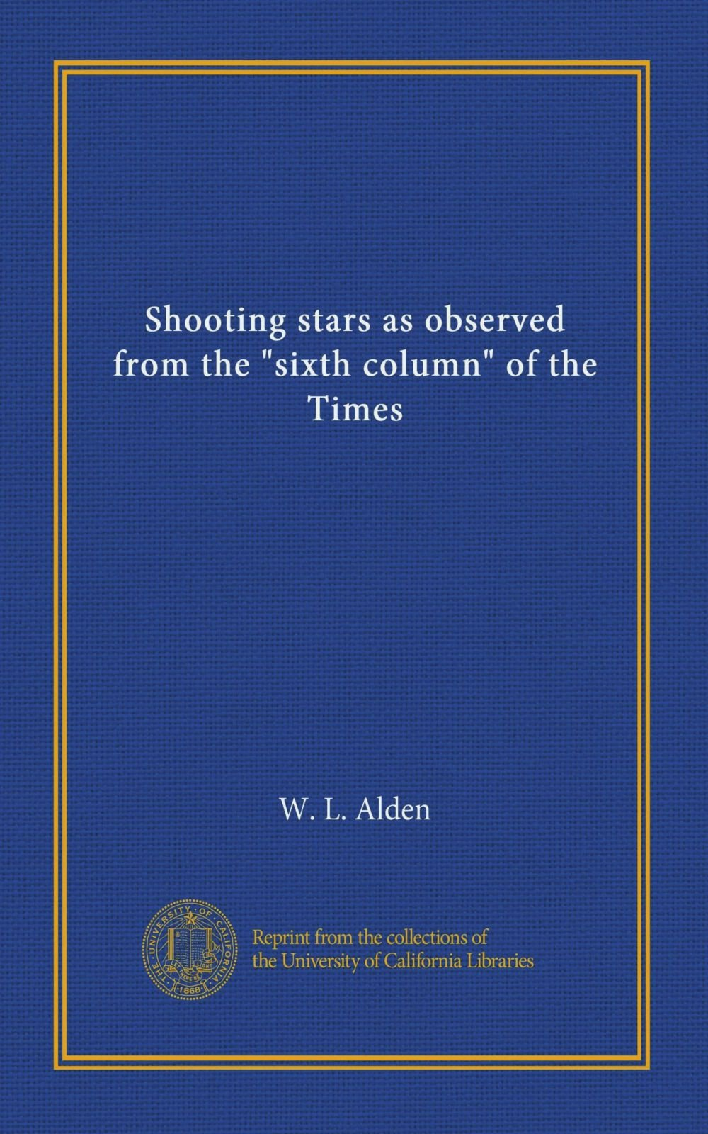 """Read Online Shooting stars as observed from the """"sixth column"""" of the Times pdf"""