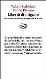 Libertà di migrare (Vele Vol. 118)