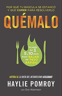 Quémalo: (The Burn--Spanish-language Edition) (Spanish Edition)