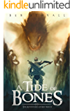 A Tide of Bones: The Adventures of Red Watch