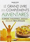 Le grand livre des compléments alimentaires