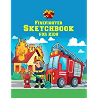Firefighter Sketchbook for kids: large sketch book for the ideas and drawings of little firemen | blank white paper…