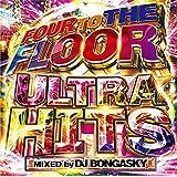 DJ BONGASKY / FOUR TO THE FLOOR -ULTRA HITS- 洋楽 CD