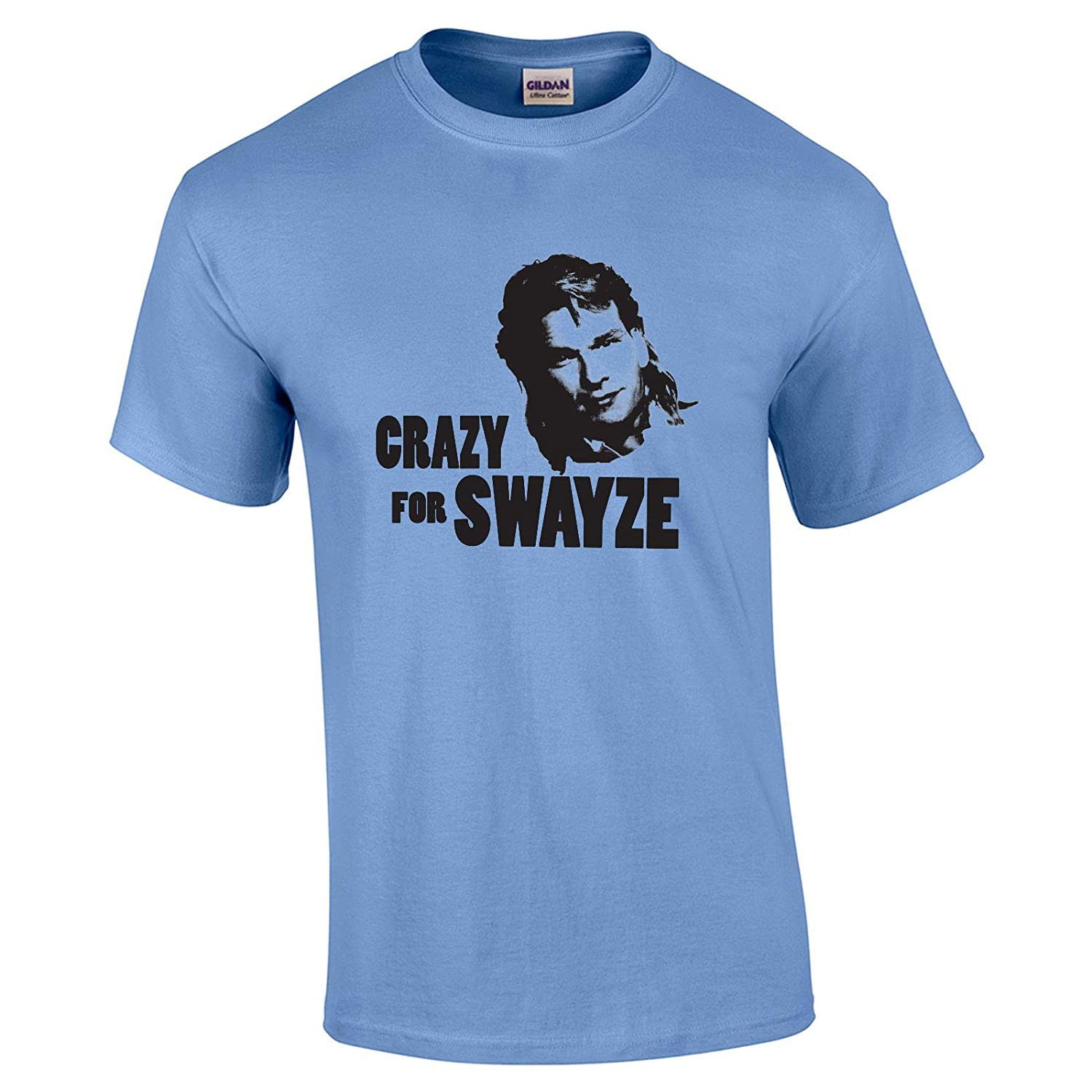 49 Crazy for Swayze Funny Men/'s T Shirt