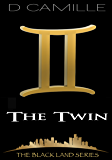 The Twin (The Black Land Series Book 4)