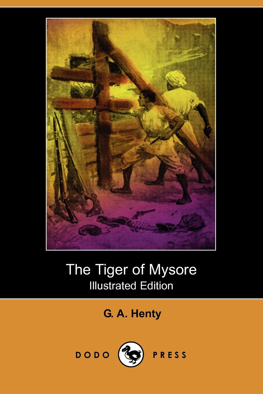 Download The Tiger of Mysore (Illustrated Edition) (Dodo Press) ebook