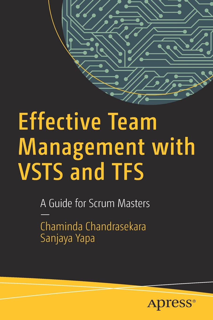 Effective Team Management With Vsts And Tfs A Guide For Scrum