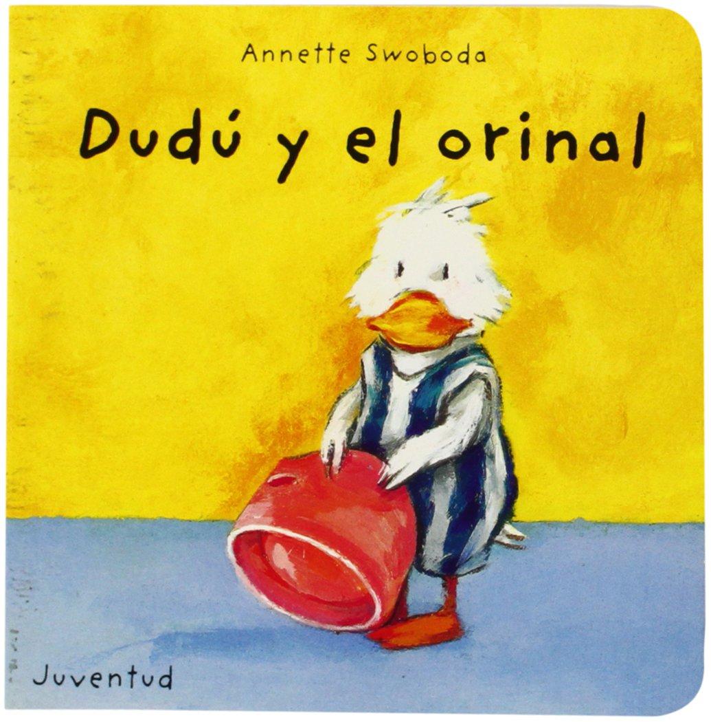 Read Online Dudu y el orinal/Dudu and the urinal (Spanish Edition) PDF