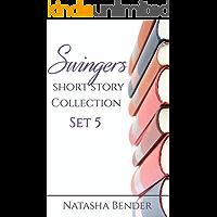 Swingers Short Story Collection: Set 5: Explicit adult swinger short story collection (Swingers Collection)