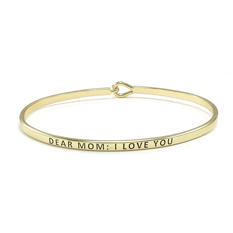 """""""Dear Mom: I Love You"""" Mother's Day Hook Bangle Bracelet"""