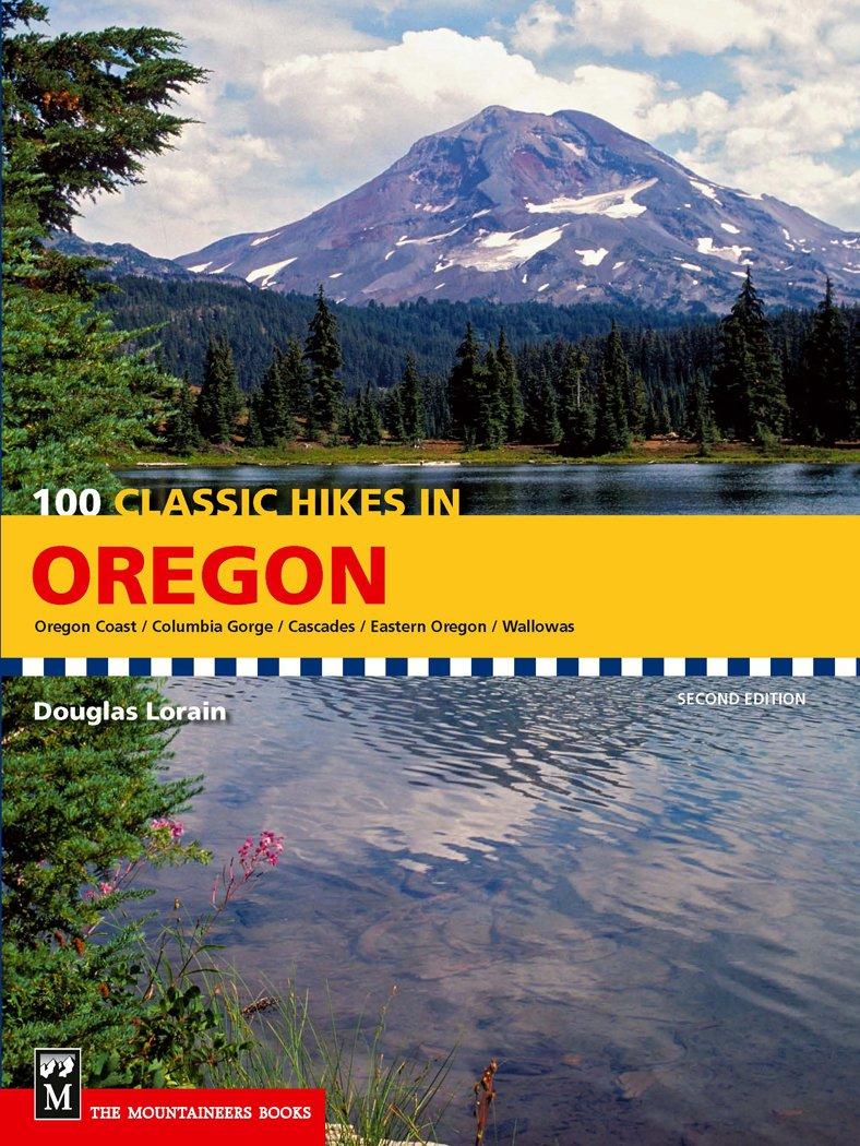 Classic Hikes Oregon Douglas Lorain